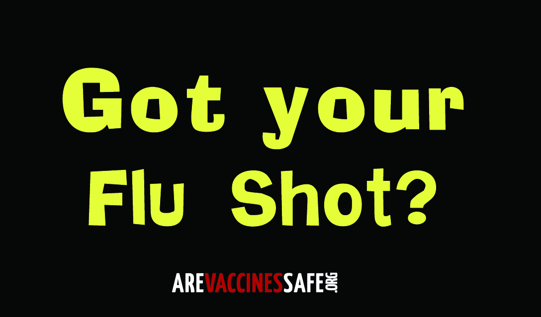 Got Your Flu Shot?